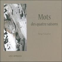 Mots des quatre saisons - SergeLeautier