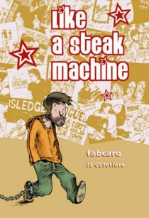 Like a steak machine - Fabcaro