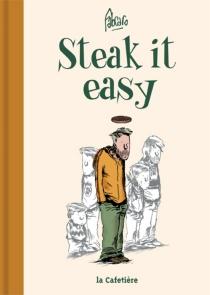 Steak it easy - Fabcaro