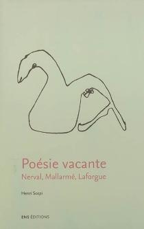 Poésie vacante : Nerval, Mallarmé, Laforgue - HenriScepi