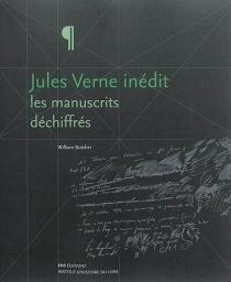 Jules Verne inédit : les manuscrits déchiffrés - WilliamButcher