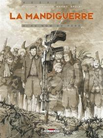 La mandiguerre - Jean-DavidMorvan