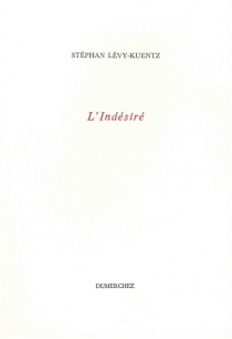 L'indésiré - StephanLévy-Kuentz