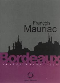 Bordeaux - FrançoisMauriac