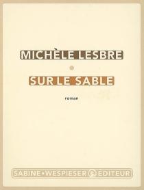 Sur le sable - MichèleLesbre