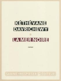 La mer Noire - KéthévaneDavrichewy