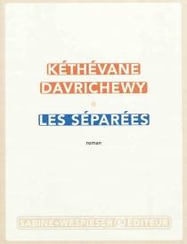 Les séparées - KéthévaneDavrichewy