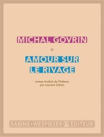Amour sur le rivage - MichalGovrin