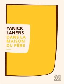 Dans la maison du père - YanickLahens