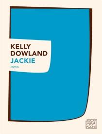 Jackie : journal - KellyDowland