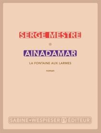 Ainadamar, la fontaine aux larmes - SergeMestre