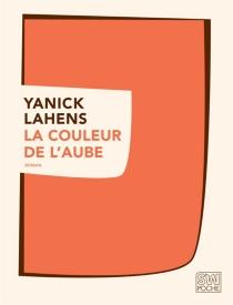 La couleur de l'aube - YanickLahens