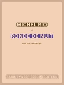 Ronde de nuit : essai avec personnages - MichelRio