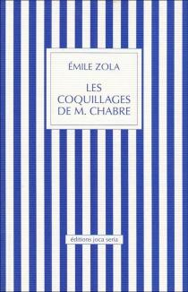 Les coquillages de monsieur Chabre - ÉmileZola