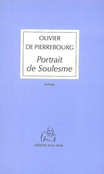 Portrait de Soulesme - Olivier dePierrebourg