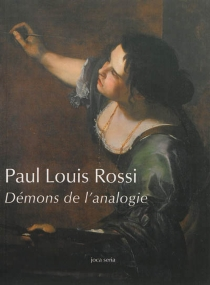 Démons de l'analogie - Paul Louis Rossi