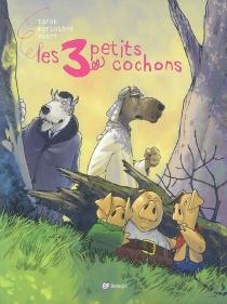 Les 3 petits cochons - AurélienMorinière