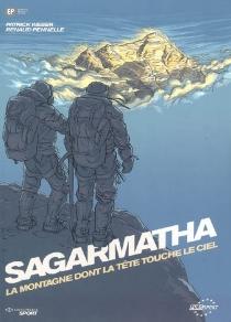 Sagarmatha : la montagne dont la tête touche le ciel - RenaudPennelle