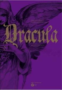 Dracula : édition intégrale - PascalCroci