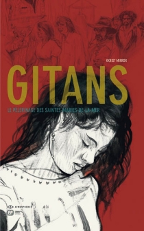 Gitans : le pèlerinage des Saintes-Maries-de-la-Mer - KkristMirror