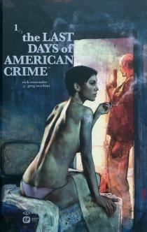 The last days of american crime - RickRemender