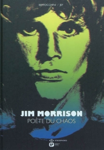 Jim Morrison : poète du chaos - FrédéricBertocchini