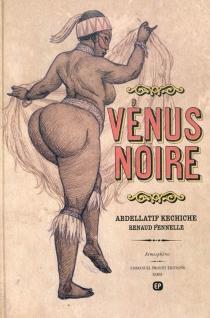 Vénus noire - AbdellatifKechiche