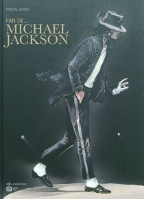 Fan de... Michael Jackson - Pascal Croci
