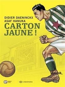 Carton jaune ! - DidierDaeninckx