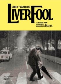 Liverfool : l'histoire (vraie) du premier manager des Beatles - Gihef