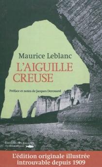 L'aiguille creuse - MauriceLeblanc