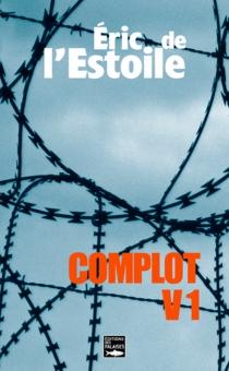 Complot V1 - Eric deL'Estoile