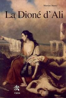 La Dioné d'Ali - MartineMaury