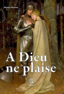 A Dieu ne plaise - Martine Hermant
