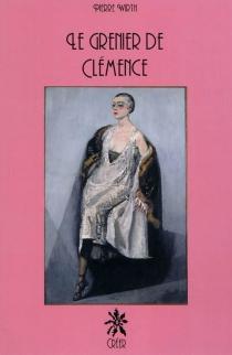 Le grenier de Clémence - PierreWirth