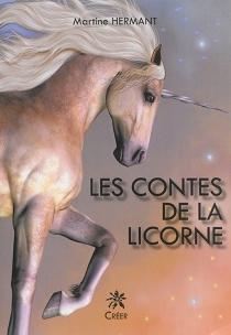 Les contes de la licorne - MartineHermant