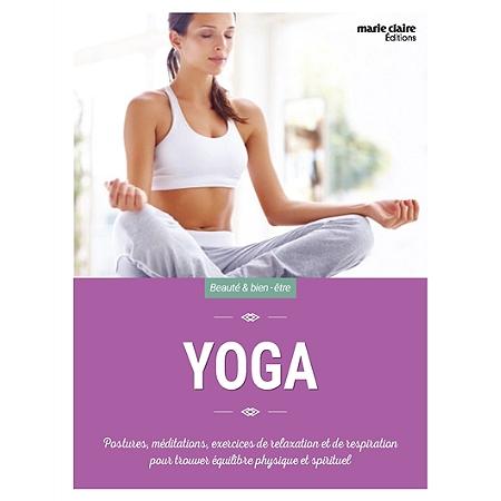 yoga postures m ditations exercices de relaxation et de respiration pour trouver quilibre. Black Bedroom Furniture Sets. Home Design Ideas