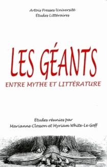 Les géants, entre mythe et littérature - MarianneClosson