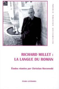 Richard Millet : la langue du roman -