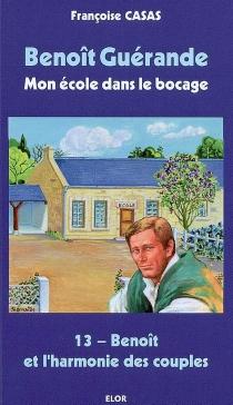 Benoît Guérande : mon école dans le bocage - FrançoiseCasas