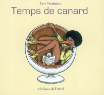 Temps de canard - Tom Tirabosco