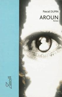 Aroun - PascalDupin