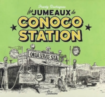 Les jumeaux de Conoco Station - FrantzDuchazeau