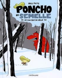 Poncho et Semelle - HugoPiette