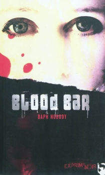 Blood bar - Daph Nobody