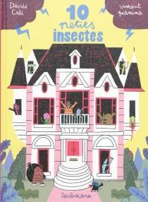 10 petits insectes - DavideCali