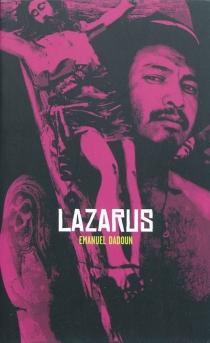 Lazarus - EmmanuelDadoun