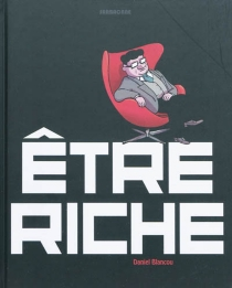 Etre riche - DanielBlancou