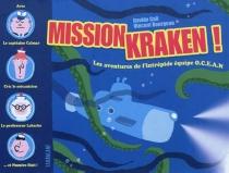 Mission Kraken : les aventures de l'intrépide équipe OCEAN - VincentBourgeau