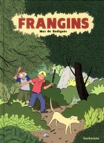 Frangins - Max deRadiguès
